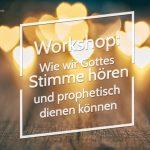 Workshop: Gottes Stimme hören