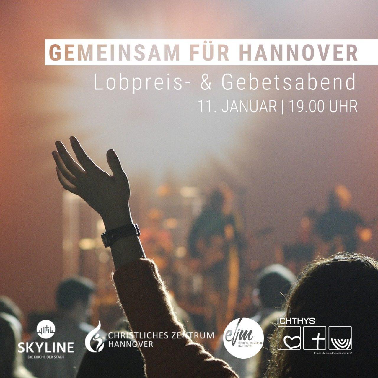 Gemeinsam für Hannover: Lobpreis- & Gebetsabend in der